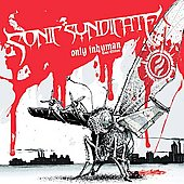 Sonic Syndicate: Only Inhuman [Tour Edition]