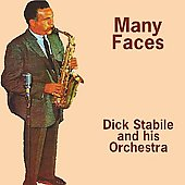 Dick Stabile: Many Faces