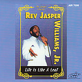 Rev. Jasper Williams: Life Is Like a Leaf