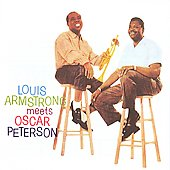 Louis Armstrong/Oscar Peterson/Oscar Peterson Trio: Louis Armstrong Meets Oscar Peterson