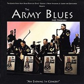 United States Army Blues Jazz Ensemble: An Evening in Concert
