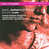 Ravel: Daphnis et Chlo&eacute;;  Poulenc: Gloria / Chicago Symphony Orchestra