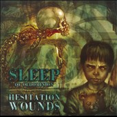 Sleep: Hesitation Wounds