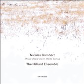 Nicholas Gombert: Missa 