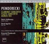 Penderecki: Clarinet Concerto; Flute Concerto; Agnus Dei [Special Edition]