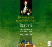 Haendel: Six Concertos pour fl&#251;te &#224; bec