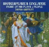 Shakespeare's Englande: Music of his Plays and People