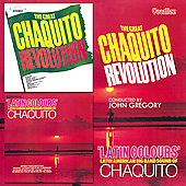 John Gregory (Vocals)/The Chaquito Big Band: The  Great Chaquito Revolution/Latin Colours