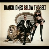 Danko Jones (Band): Below the Belt [Digipak]