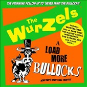 The Wurzels: Load More Bullocks