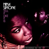 Nina Simone: Tell It Like It Is