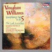 Vaughan Williams: Symphony no 5, etc / Thomson, London SO