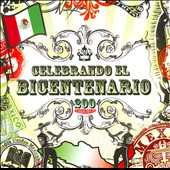 Various Artists: Celebrando El Bicentenario