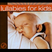 Various Artists: Lullabies For Kids [Digipak]