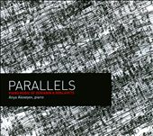 Paralells: Piano Music of Scriabin & Roslavets / Alexeyev