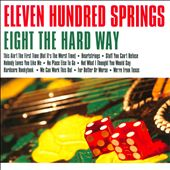 Eleven Hundred Springs: Eight The Hard Way