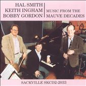 Keith Ingham: Music from the Mauve Decades
