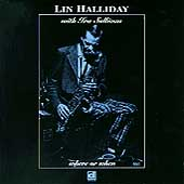 Ira Sullivan/Lin Halliday: Where or When