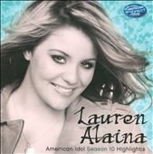 Lauren Alaina: American Idol Season 10 Highlights [EP]