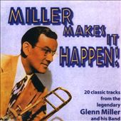 Glenn Miller: Miller Makes It Happen [Hallmark]