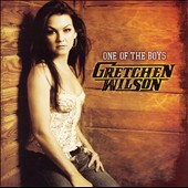 Gretchen Wilson: One of the Boys