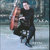 Simply Baroque / Yo-Yo Ma, cello & Ton Koopman