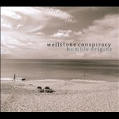 Wellstone Conspiracy: Humble Origins [Digipak]