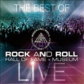 Various Artists: Best of Rock and Roll Hall of Fame + Museum Live [Box]