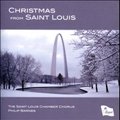 Christmas From Saint Louis / Saint Louis Chamber Chorus