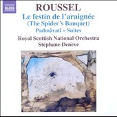 Albert Roussel: The Spider's Banquet; Padmavati, suite / Royal Scottish Nat'l Orch.