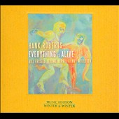 Hank Roberts: Everything is Alive *