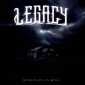 Legacy: With Peace In Mind *