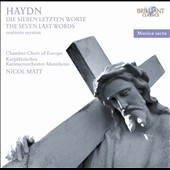 Haydn: The Seven Last Words of Christ on the Cross, oratorio version