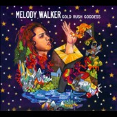 Melody Walker: Gold Rush Goddess