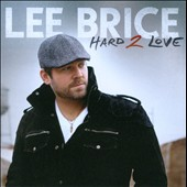 Lee Brice: Hard 2 Love