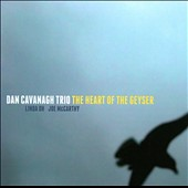 Dan Cavanagh/Dan Cavanagh: The  Heart of the Geyser