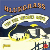 Various Artists: Bluegrass: That High Lonesome Sound