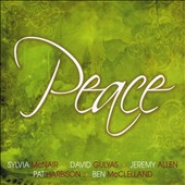 David Gulyas/Sylvia McNair (Soprano Vocals): Peace