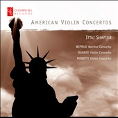 American Violin Concertos by Wiprud, Barber & Menotti / Ittai Shapira, violin