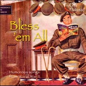 Various Artists: Bless 'Em All: Humorous Songs from World War II