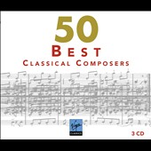 50 Best Classical Composers [3 CDs]