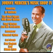 Johnny Mercer: Johnny Mercer's Music Shop, Vol. 4