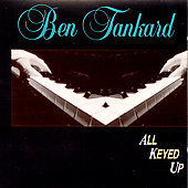 Ben Tankard: All Keyed Up
