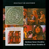 Bachman-Turner Overdrive: Bachman-Turner Overdrive 1 & 2 [Remastered]