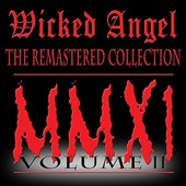 Wicked Angel: The  Remastered Collection, Vol. 2