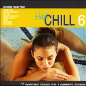 Various Artists: Hotel Chill, Vol. 6