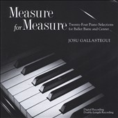 Josu Gallastegui: Measure for Measure