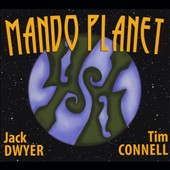 Tim Connell/Jack Dwyer: Mando Planet