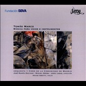 Tomas Marco (b.1942): Music for Voices and Instruments / Miguel Groba; Jordi Casas; Irvine Arditti