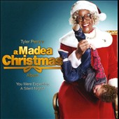 Original Soundtrack: Tyler Perry's A Madea Christmas Album